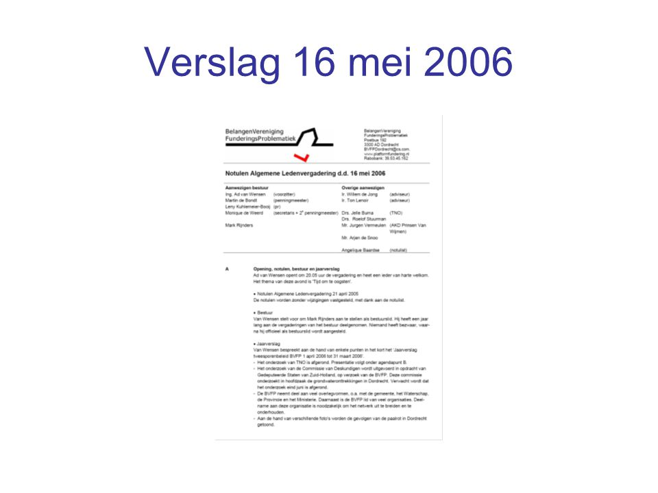 Verslag 16 mei 2006