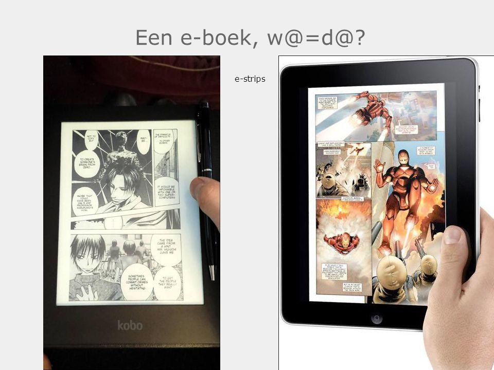 Een e-boek, w@=d@? e-strips