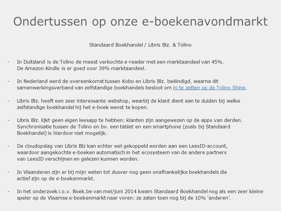 Ondertussen op onze e-boekenavondmarkt Standaard Boekhandel / Libris Blz. & Tolino -In Duitsland is de Tolino de meest verkochte e-reader met een mark