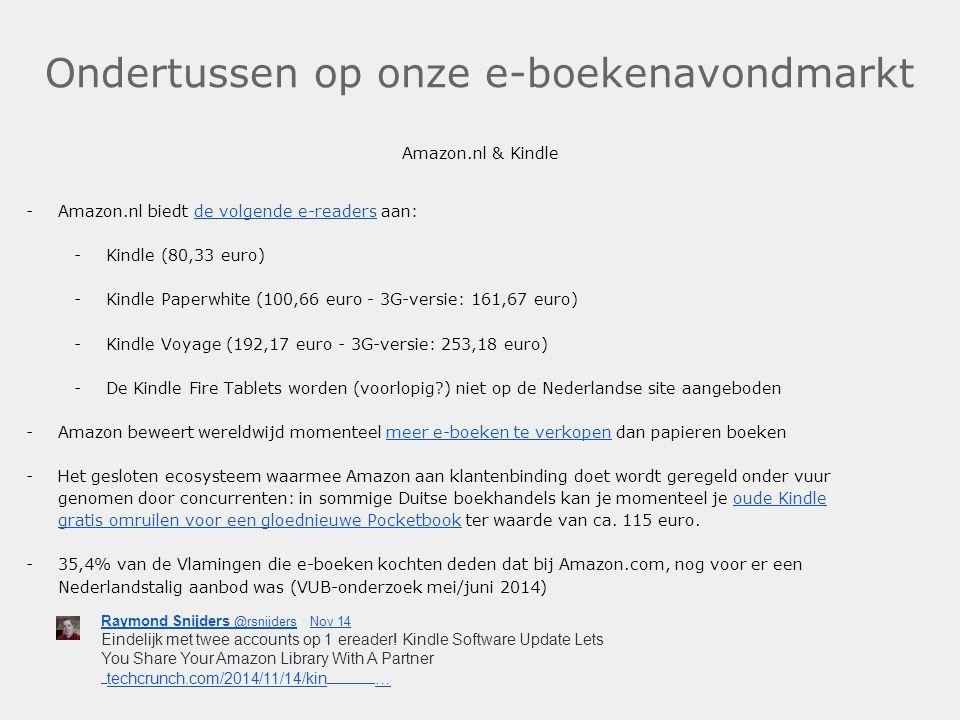 Ondertussen op onze e-boekenavondmarkt Amazon.nl & Kindle -Amazon.nl biedt de volgende e-readers aan:de volgende e-readers -Kindle (80,33 euro) -Kindl