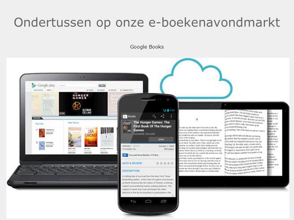 Ondertussen op onze e-boekenavondmarkt Google Books.