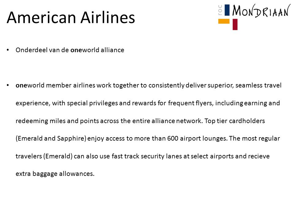 American Airlines Onderdeel van de oneworld alliance oneworld member airlines work together to consistently deliver superior, seamless travel experien