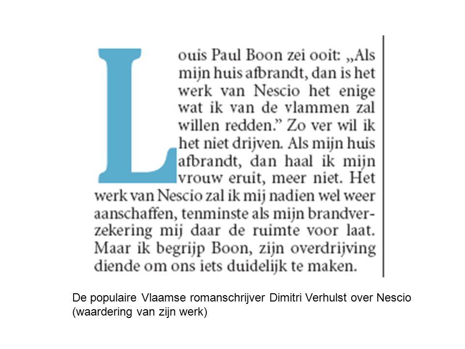 De populaire Vlaamse romanschrijver Dimitri Verhulst over Nescio (waardering van zijn werk)