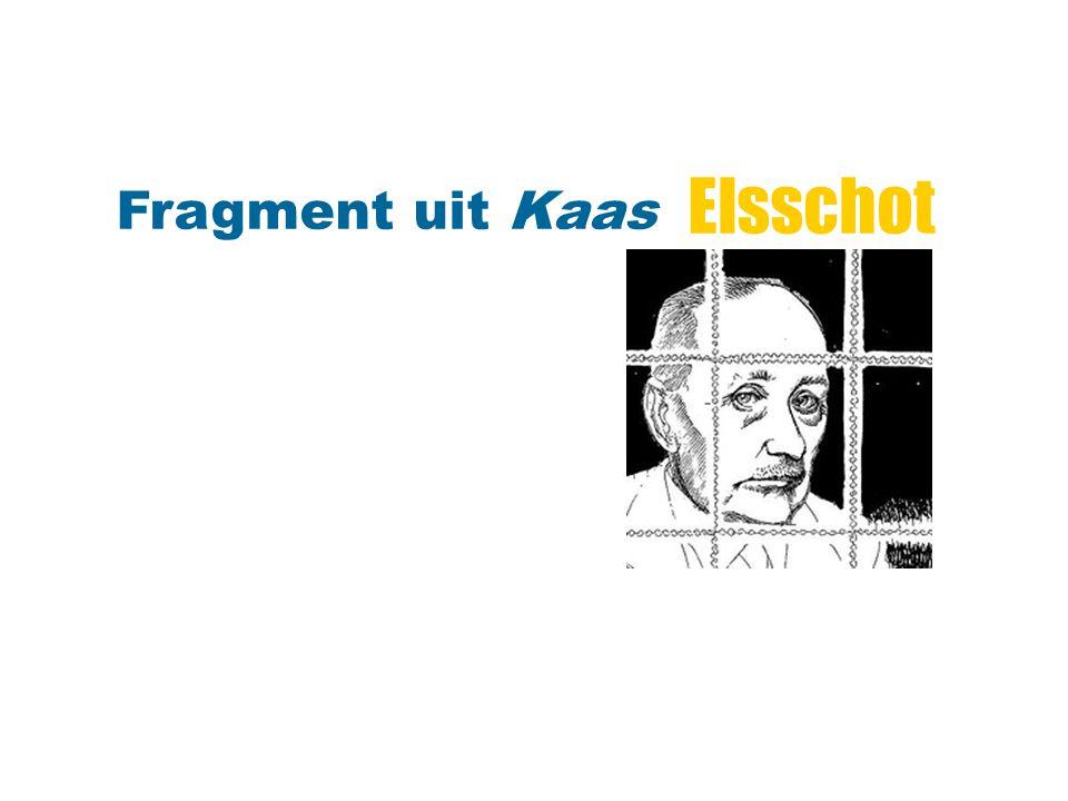 Elsschot Fragment uit Kaas