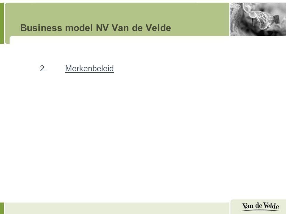 Business model NV Van de Velde 2.Merkenbeleid