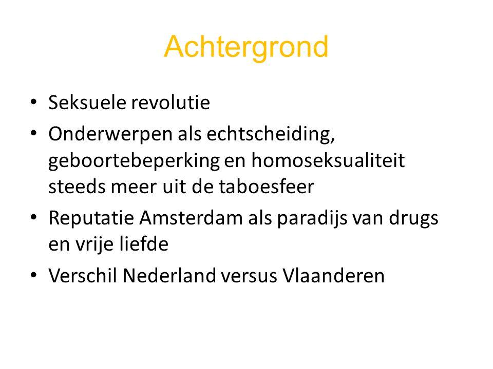 Achtergrond Seksuele revolutie Onderwerpen als echtscheiding, geboortebeperking en homoseksualiteit steeds meer uit de taboesfeer Reputatie Amsterdam