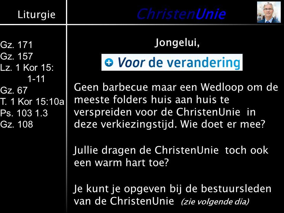 Liturgie Gz.171 Gz. 157 Lz. 1 Kor 15: 1-11 Gz. 67 T.