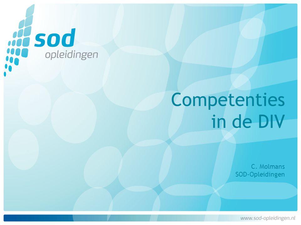Competenties in de DIV C. Molmans SOD-Opleidingen