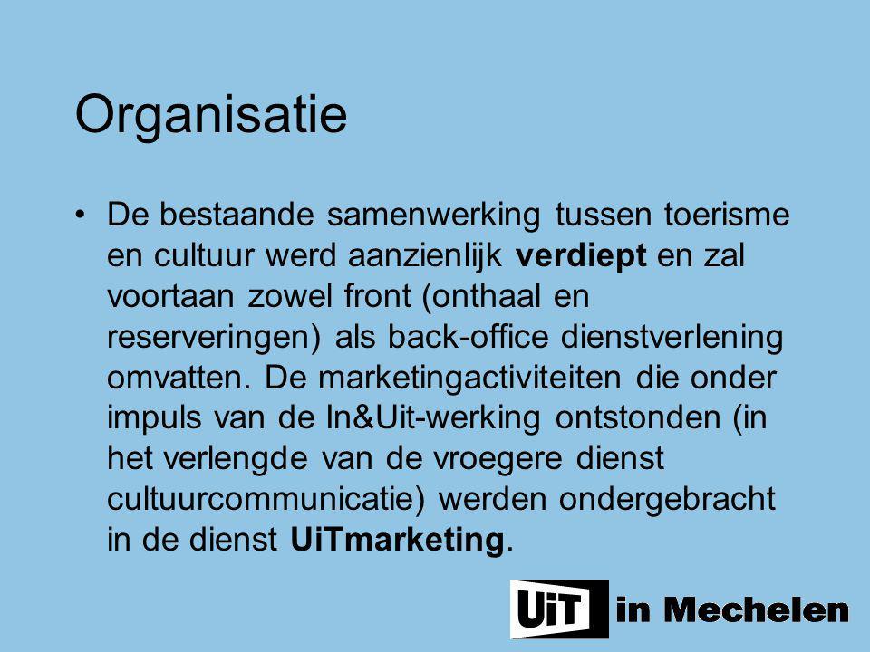 Organisatie De bestaande samenwerking tussen toerisme en cultuur werd aanzienlijk verdiept en zal voortaan zowel front (onthaal en reserveringen) als