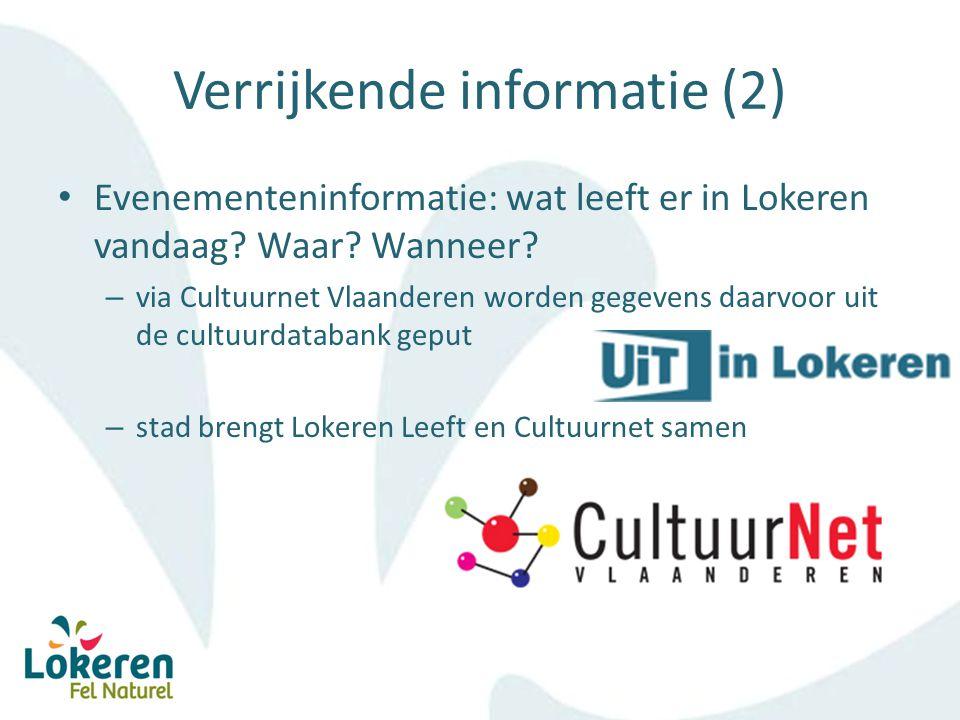 Verrijkende informatie (2) Evenementeninformatie: wat leeft er in Lokeren vandaag.