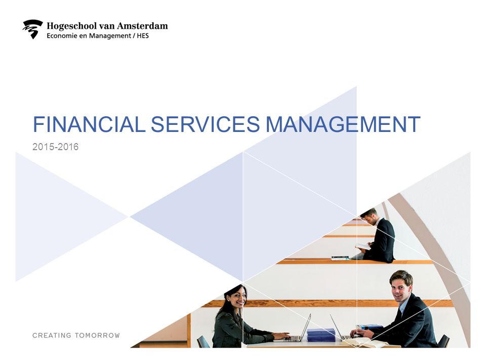 FINANCIAL SERVICES MANAGEMENT 2015-2016 1