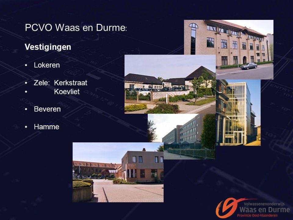 PCVO Waas en Durme : Vestigingen Lokeren Zele: Kerkstraat Koevliet Beveren Hamme