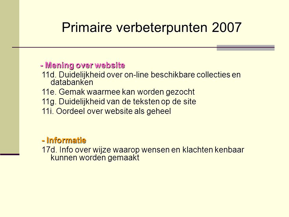 Primaire verbeterpunten 2007 - Mening over website 11d.