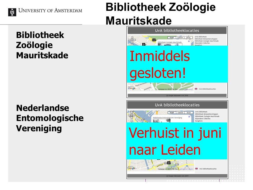 Bibliotheek Zoölogie Mauritskade 32 Bibliotheek Zoölogie Mauritskade Nederlandse Entomologische Vereniging Verhuist in juni naar Leiden Inmiddels gesl