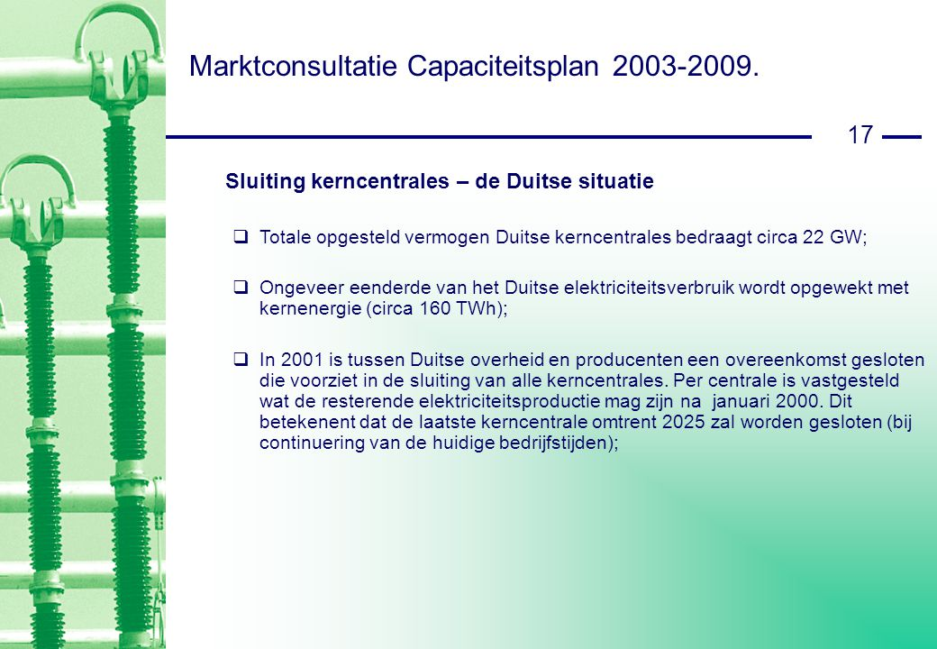 17 Marktconsultatie Capaciteitsplan 2003-2009.
