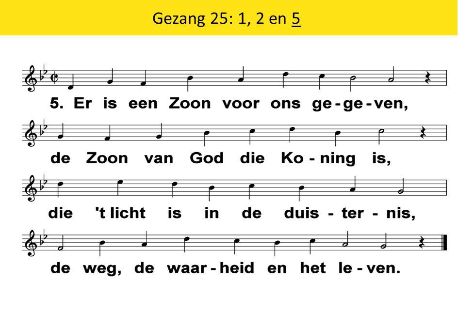 Gezang 25: 1, 2 en 5