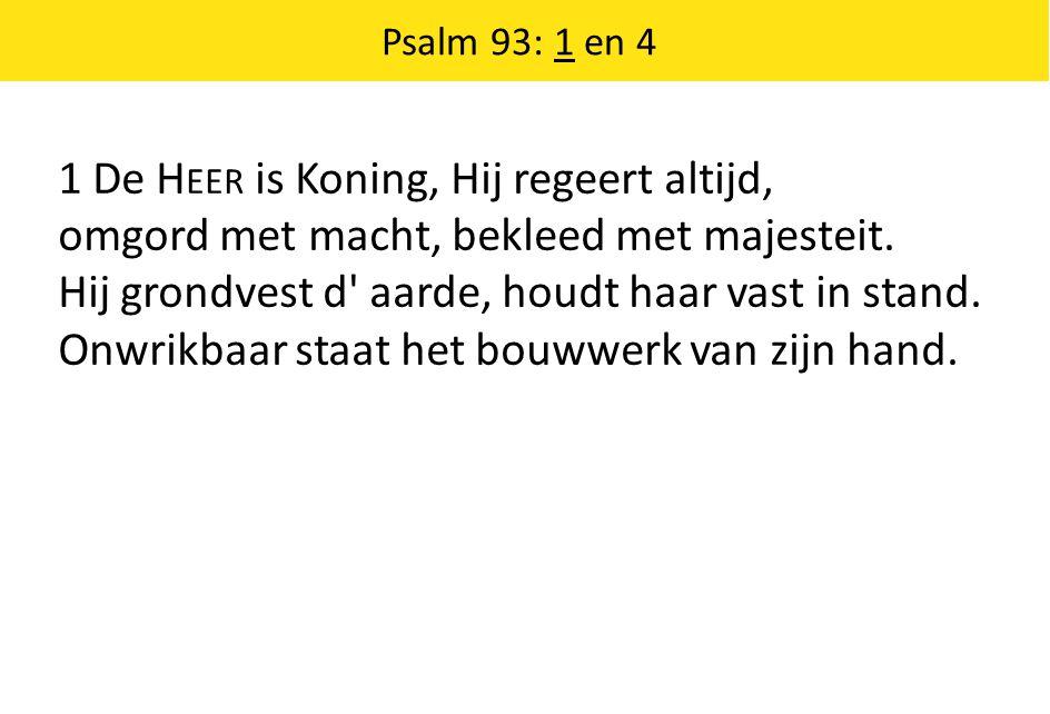 Psalm 27: 1, 4 en 7 7 O als ik niet met opgeheven hoofde zijn heil van dag tot dag verwachten mocht.