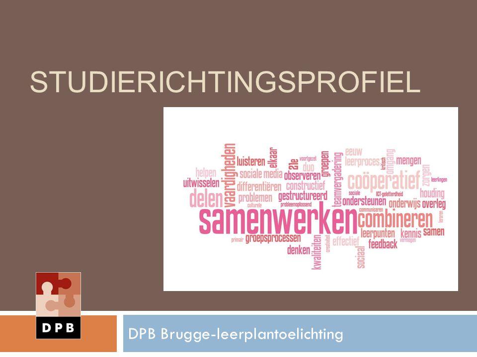 STUDIERICHTINGSPROFIEL DPB Brugge-leerplantoelichting