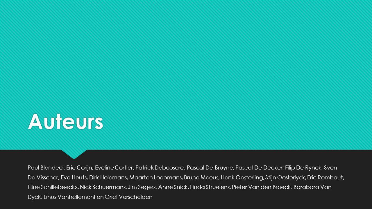 Auteurs Paul Blondeel, Eric Corijn, Eveline Cortier, Patrick Deboosere, Pascal De Bruyne, Pascal De Decker, Filip De Rynck, Sven De Visscher, Eva Heut