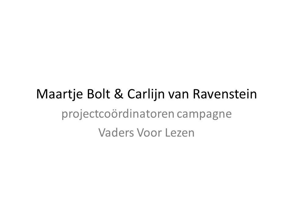 Maartje Bolt & Carlijn van Ravenstein projectcoördinatoren campagne Vaders Voor Lezen