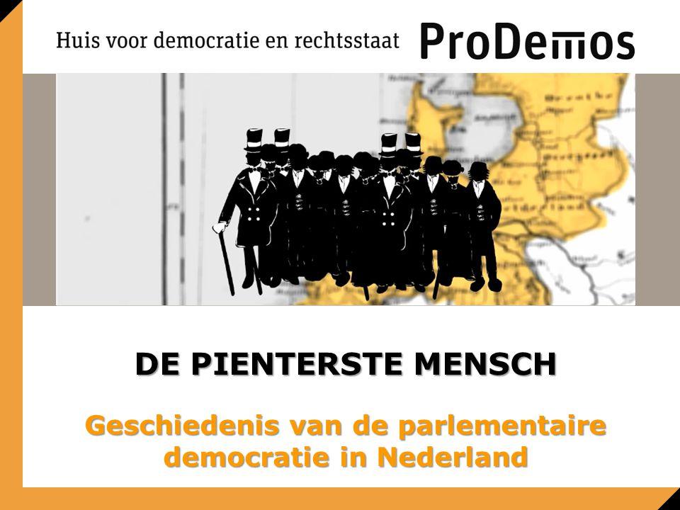 Ronde 4 Galerij Minister-presidenten Parlementaire democratie DE PIENTERSTE MENSCH Parlementaire democratie