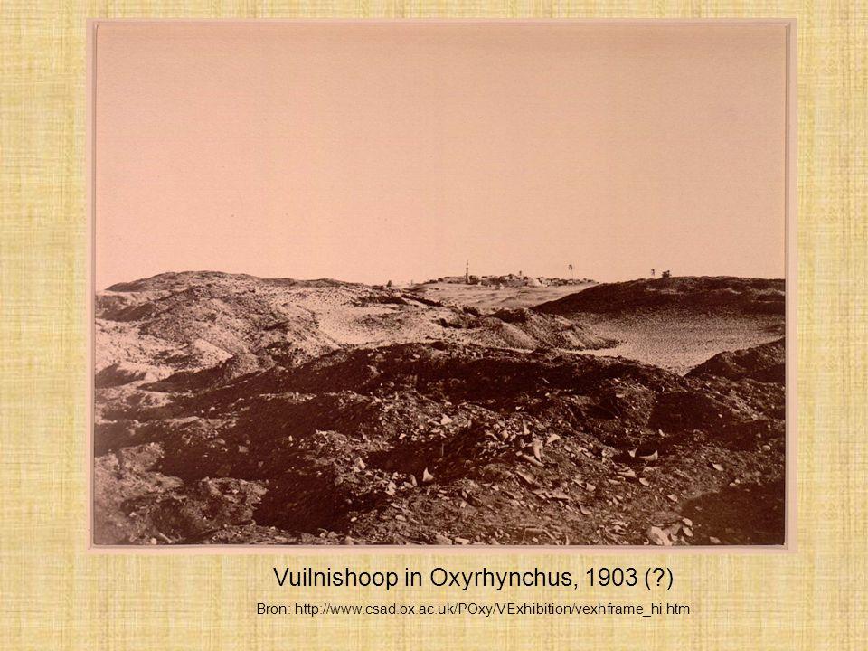 Vuilnishoop in Oxyrhynchus, 1903 (?) Bron: http://www.csad.ox.ac.uk/POxy/VExhibition/vexhframe_hi.htm