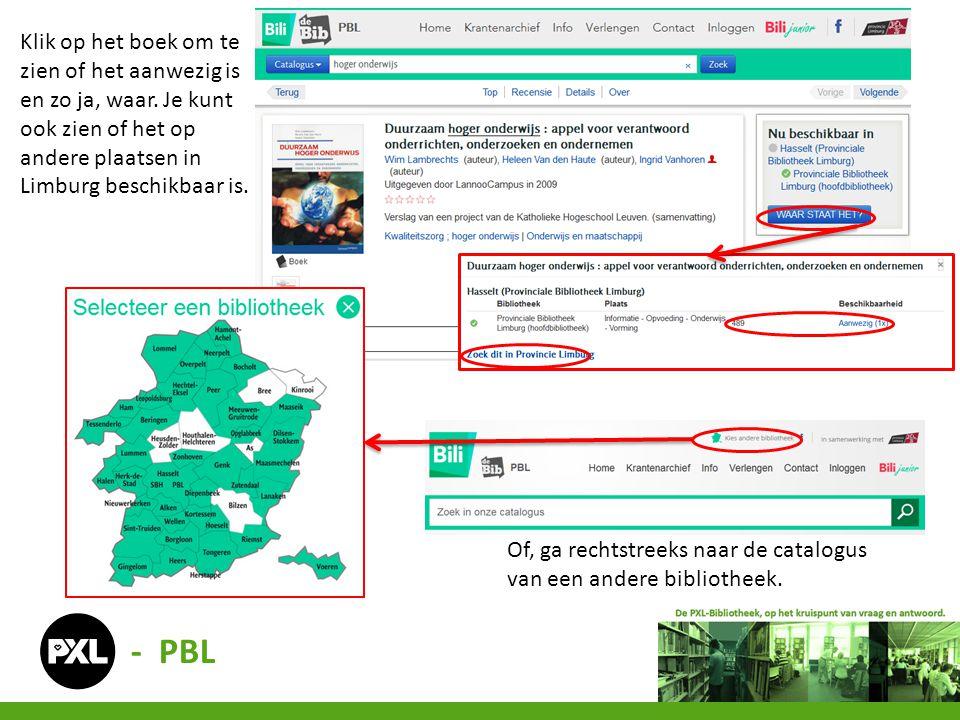 Klik op het boek om te zien of het aanwezig is en zo ja, waar. Je kunt ook zien of het op andere plaatsen in Limburg beschikbaar is. - PBL Of, ga rech