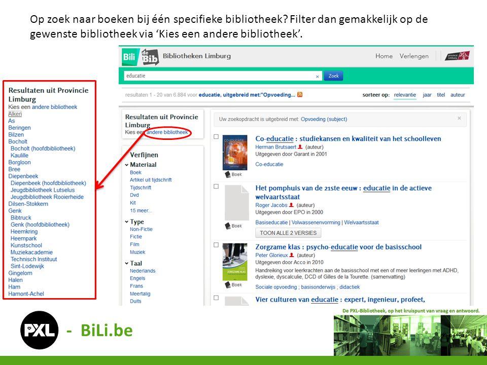 Op zoek naar boeken bij één specifieke bibliotheek? Filter dan gemakkelijk op de gewenste bibliotheek via 'Kies een andere bibliotheek'. - BiLi.be
