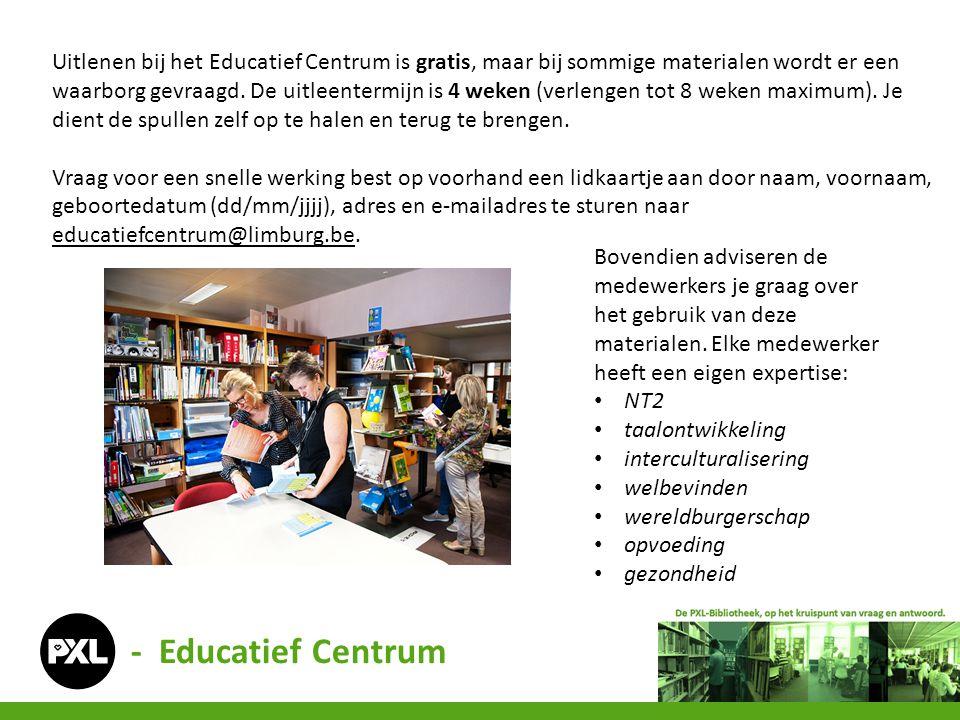 Uitlenen bij het Educatief Centrum is gratis, maar bij sommige materialen wordt er een waarborg gevraagd. De uitleentermijn is 4 weken (verlengen tot