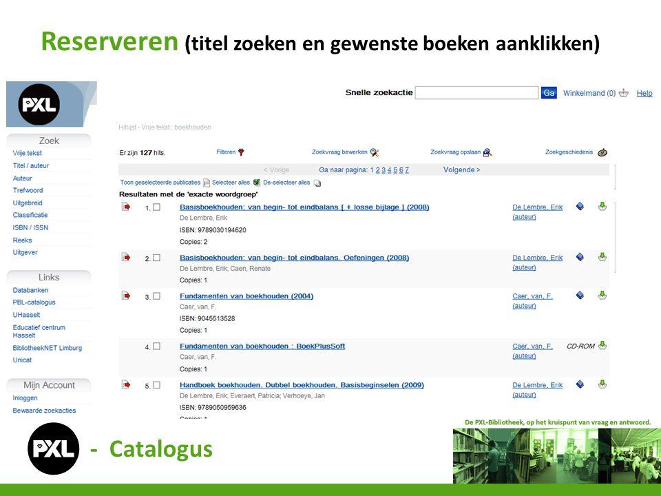 Reserveren (titel zoeken en gewenste boeken aanklikken) - Catalogus