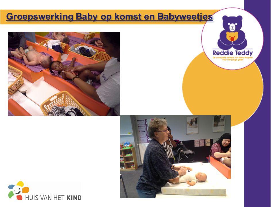 Groepswerking Baby op komst en Babyweetjes