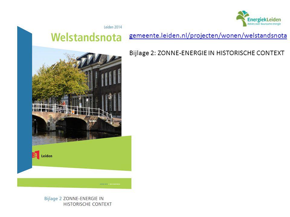 gemeente.leiden.nl/projecten/wonen/welstandsnota Bijlage 2: ZONNE-ENERGIE IN HISTORISCHE CONTEXT