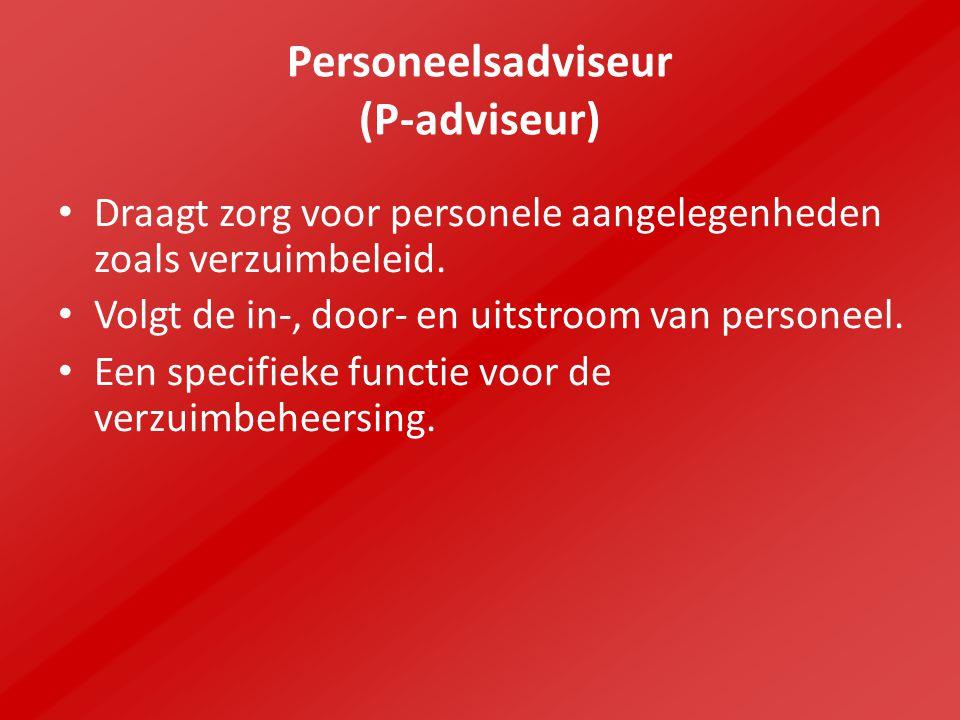 Personeelsadviseur (P-adviseur) Draagt zorg voor personele aangelegenheden zoals verzuimbeleid. Volgt de in-, door- en uitstroom van personeel. Een sp
