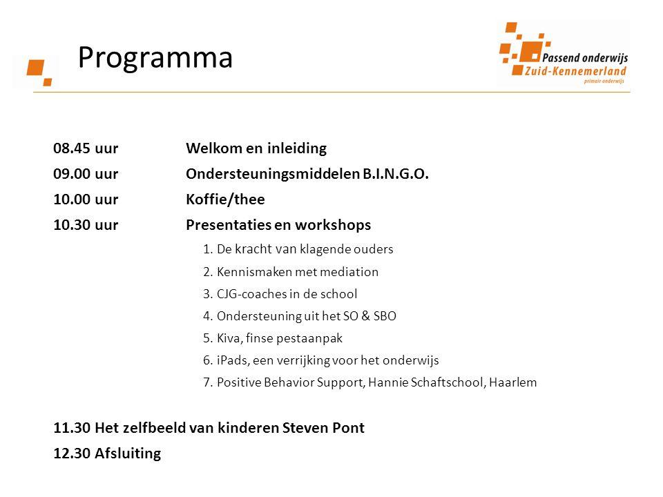 Programma 08.45 uur Welkom en inleiding 09.00 uur Ondersteuningsmiddelen B.I.N.G.O.
