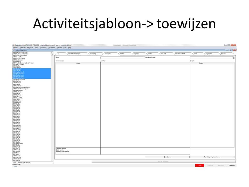 Activiteitsjabloon-> toewijzen