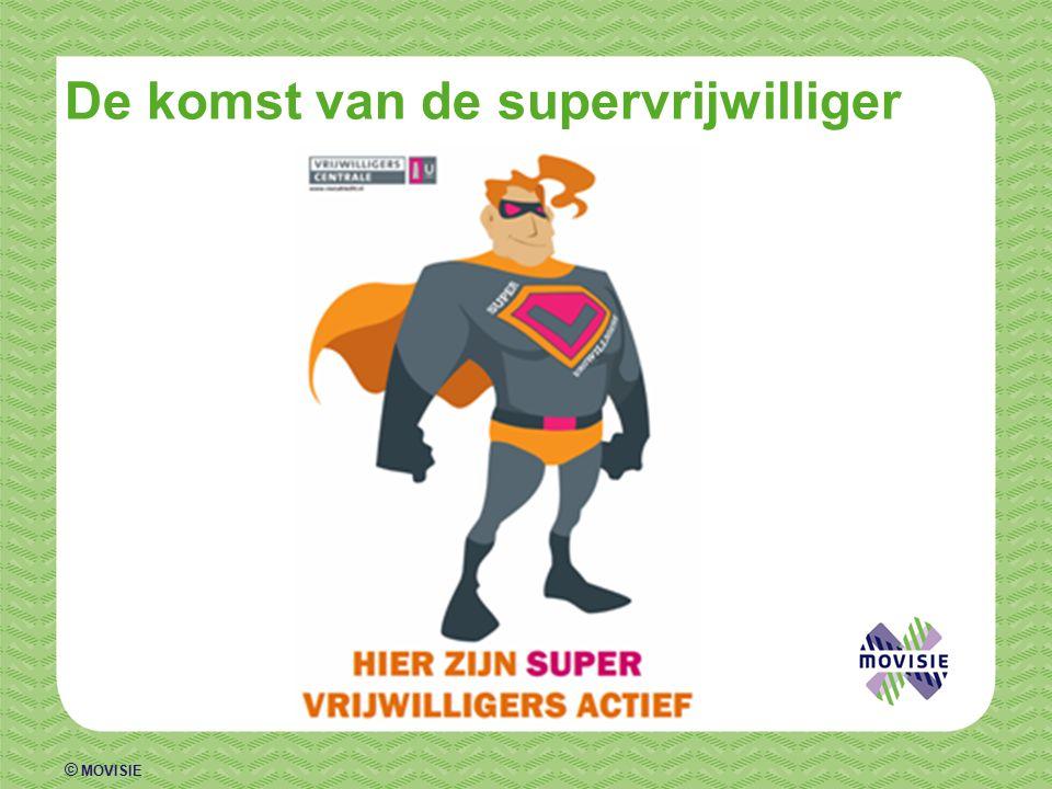 © MOVISIE De komst van de supervrijwilliger