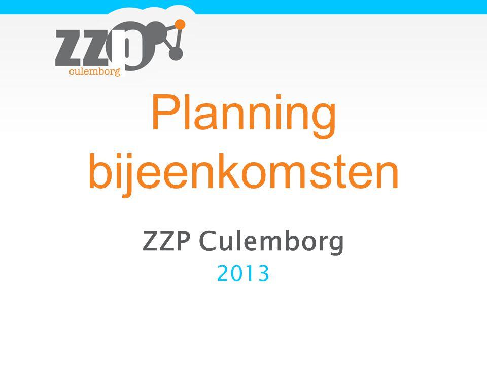Planning bijeenkomsten ZZP Culemborg 2013