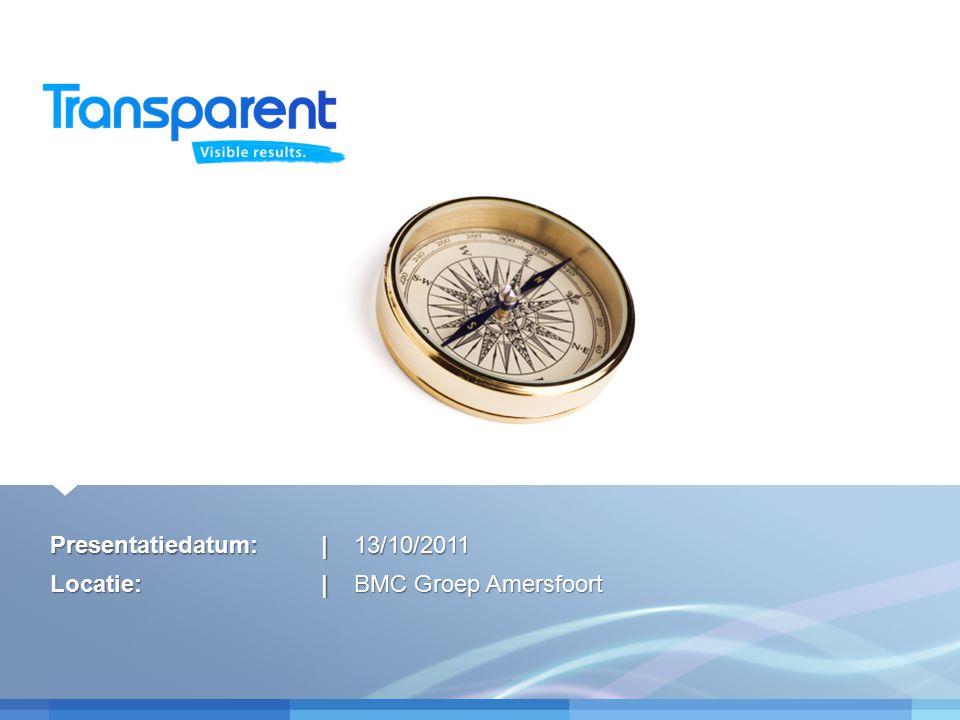 Presentatiedatum:|13/10/2011Locatie:| BMC Groep Amersfoort
