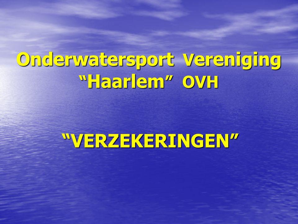 Onderwatersport V ereniging Haarlem OVH VERZEKERINGEN