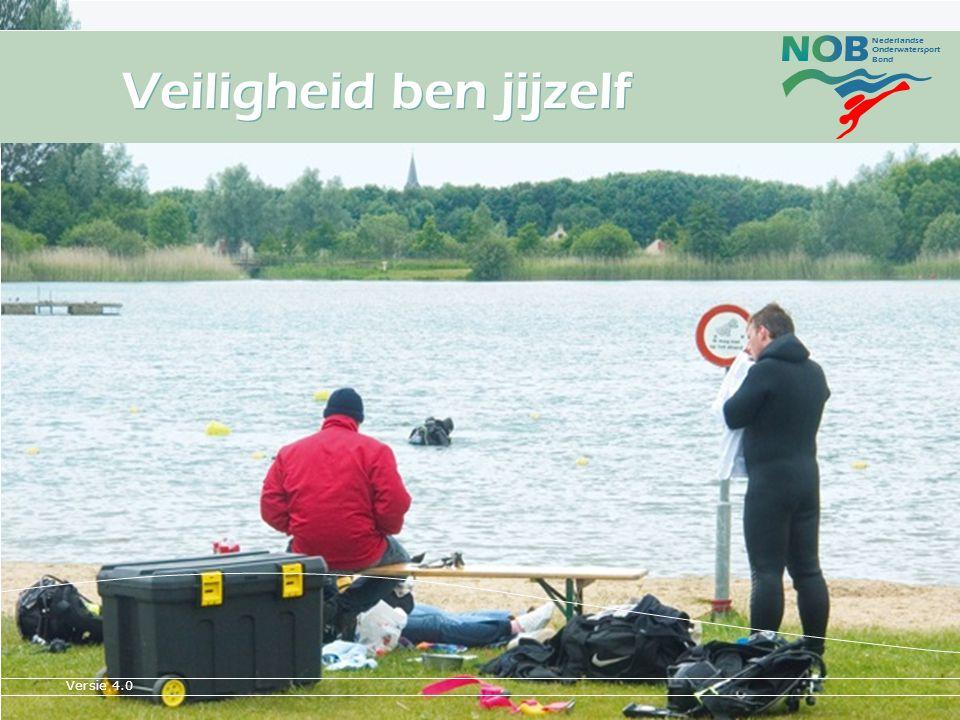 Nederlandse Onderwatersport Bond opl.1* Instr.NOB on tour - Staphorst1 Veiligheid ben jijzelf Versie 4.0