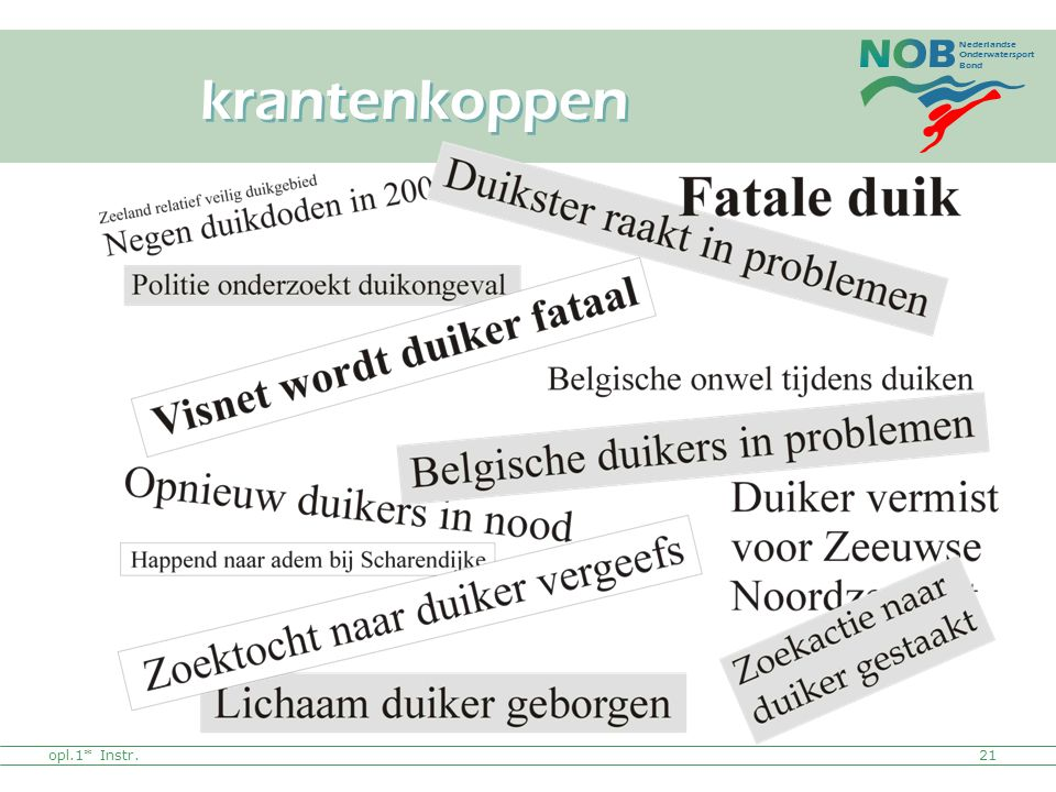 Nederlandse Onderwatersport Bond opl.1* Instr. krantenkoppen 21