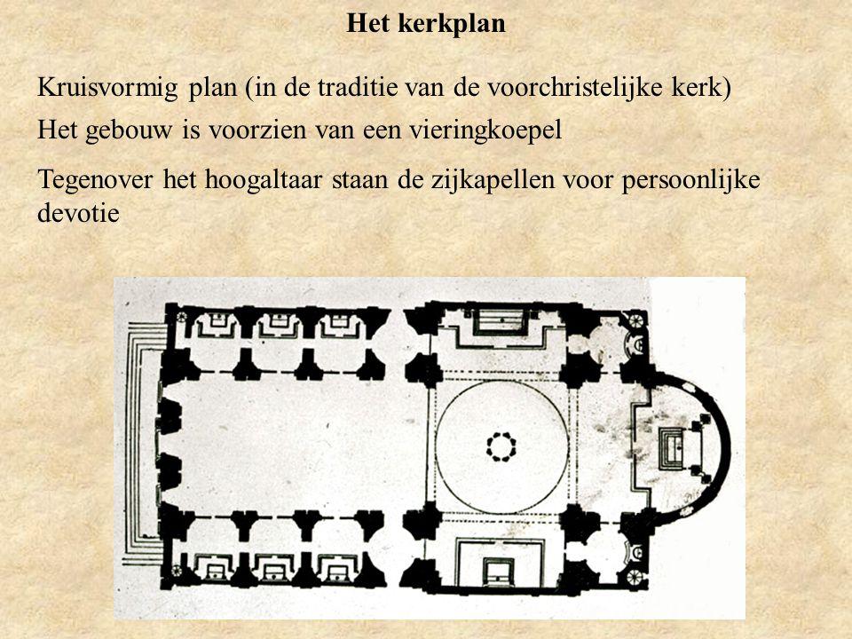 Het kerkplan Kruisvormig plan (in de traditie van de voorchristelijke kerk) Het gebouw is voorzien van een vieringkoepel Tegenover het hoogaltaar staa