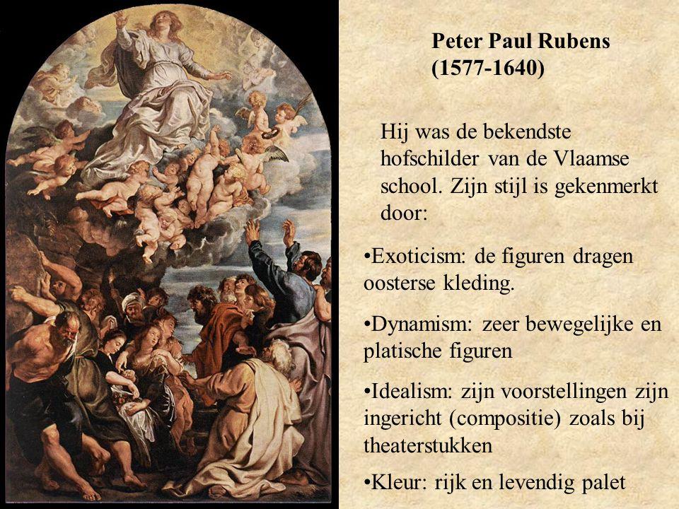 Peter Paul Rubens (1577-1640) Hij was de bekendste hofschilder van de Vlaamse school. Zijn stijl is gekenmerkt door: Exoticism: de figuren dragen oost