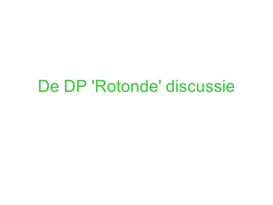 De DP Rotonde discussie