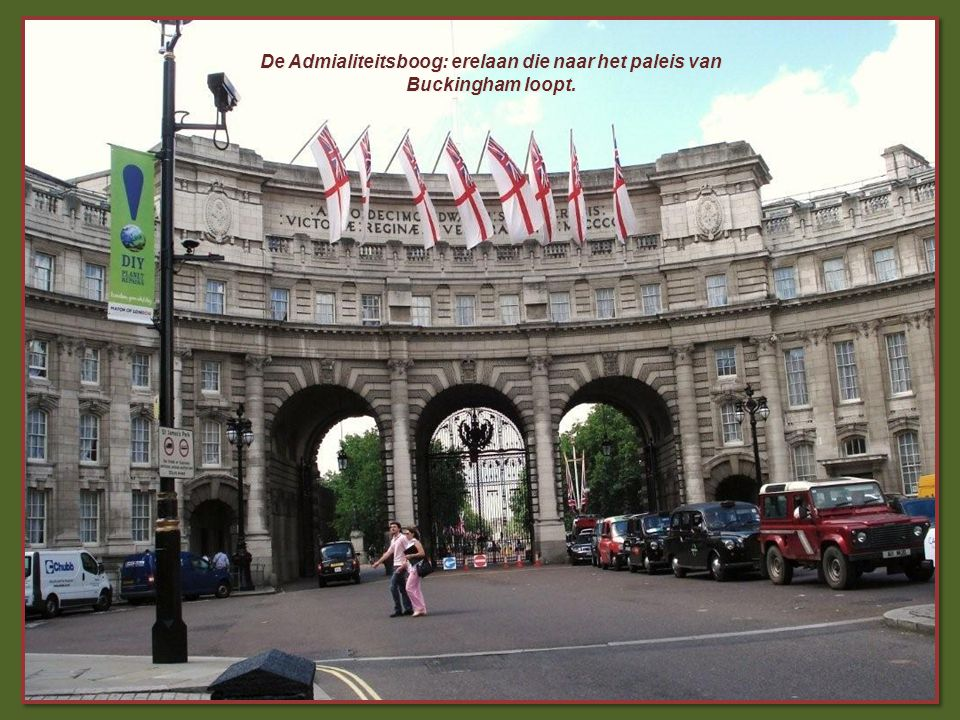 De Admialiteitsboog: erelaan die naar het paleis van Buckingham loopt.