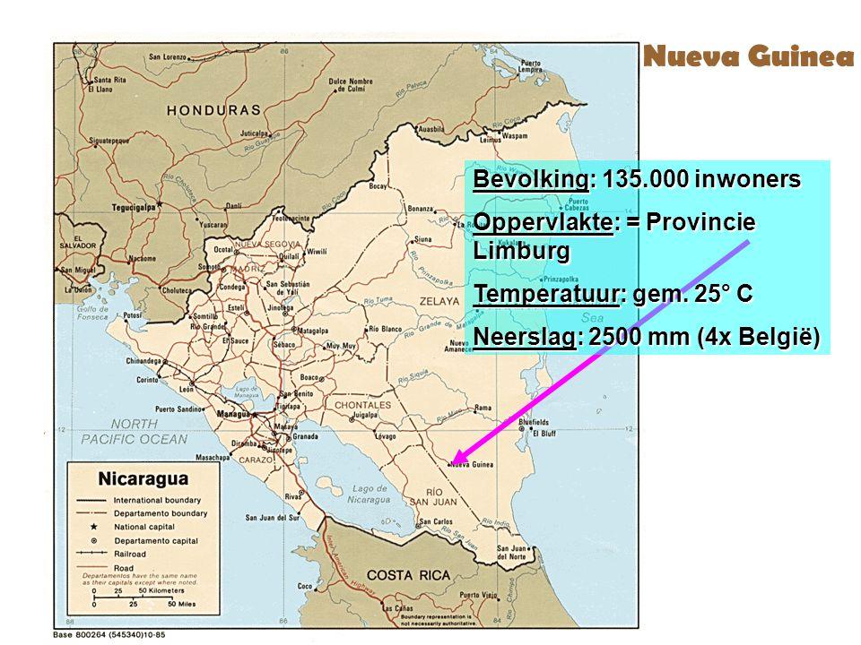 Kaart Nicaragua Bevolking: 135.000 inwoners Oppervlakte: = Provincie Limburg Temperatuur: gem. 25° C Neerslag: 2500 mm (4x België) Nueva Guinea