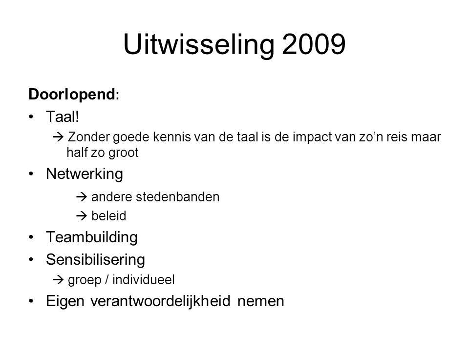 Uitwisseling 2009 Doorlopend : Taal.