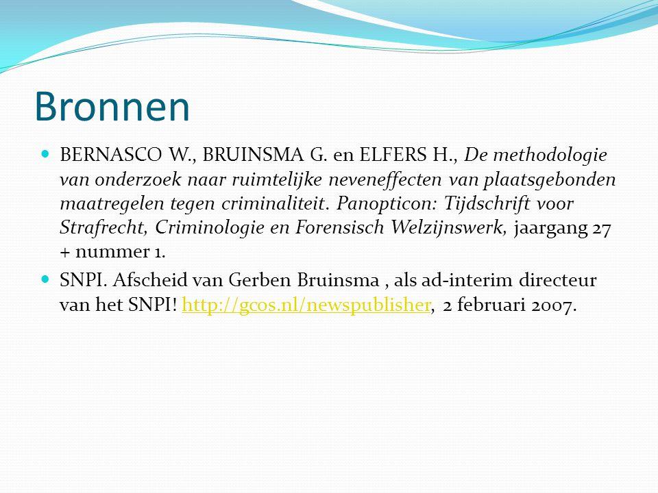 Bronnen BERNASCO W., BRUINSMA G. en ELFERS H., De methodologie van onderzoek naar ruimtelijke neveneffecten van plaatsgebonden maatregelen tegen crimi
