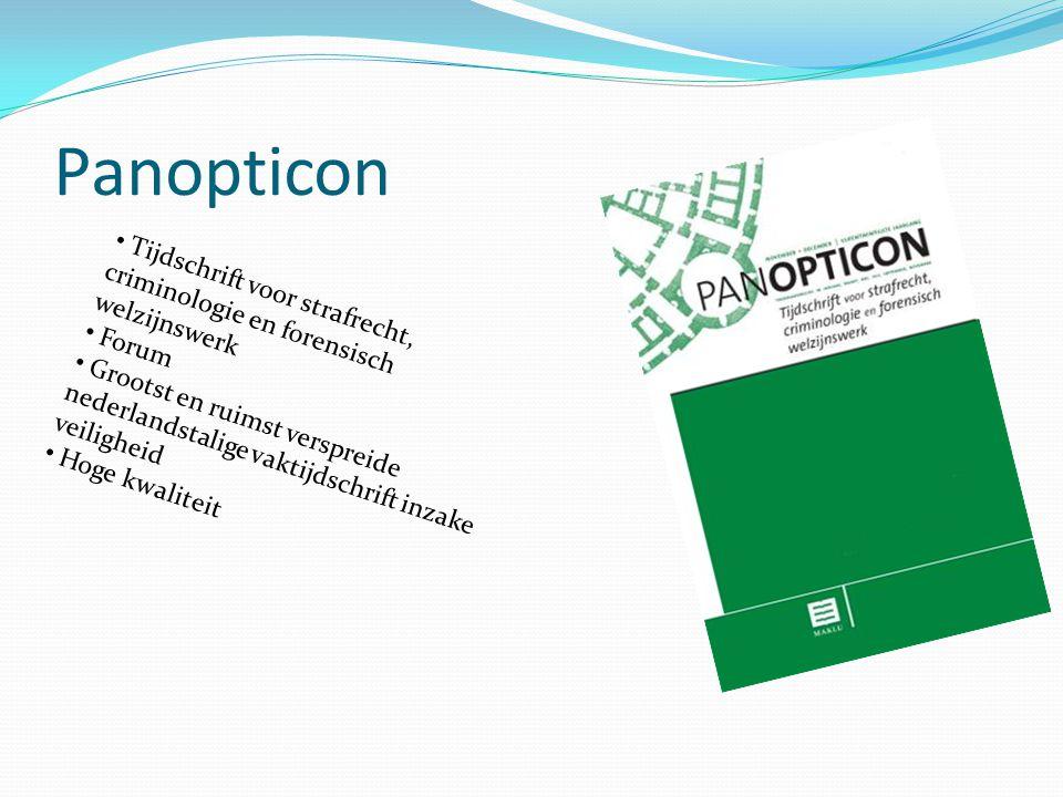 Panopticon Tijdschrift voor strafrecht, criminologie en forensisch welzijnswerk Forum Grootst en ruimst verspreide nederlandstalige vaktijdschrift inz
