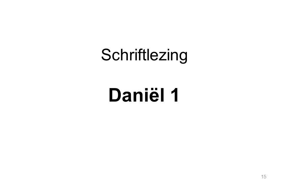 15 Schriftlezing Daniël 1